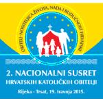 Drugi nacionalni susret hrvatskih katoličkih obitelji - Trsat, 19. travnja 2015.
